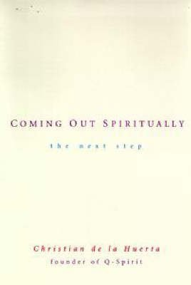 Coming Out Spiritually: The Next Step Book Cover