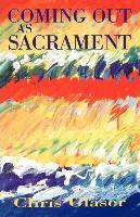 Coming Out As Sacrament Book Cover